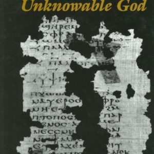 Revelation of the Unknowable God