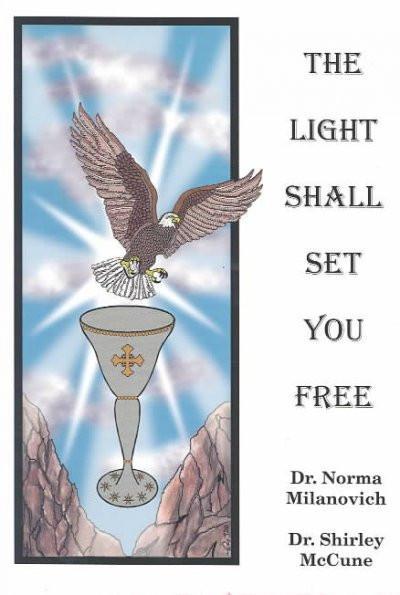 Light Shall Set You Free