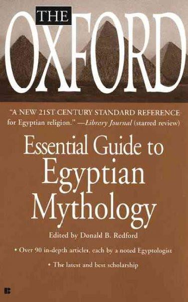 Oxford Essential Guide to Egyptian Mythology