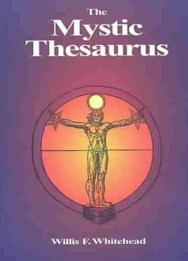 Mystic Thesaurus : Occultism Simplified