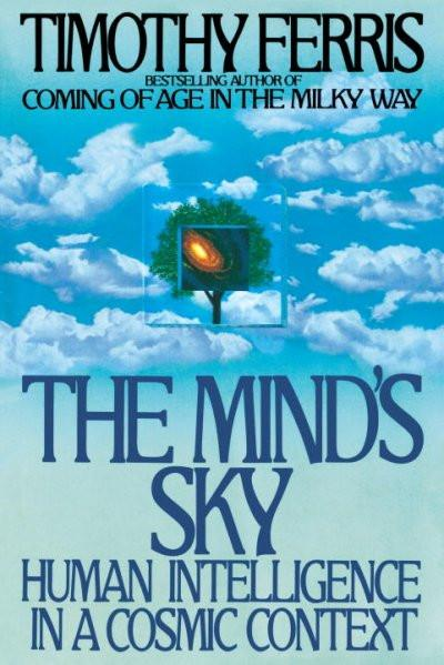 Mind's Sky : Human Intelligence in a Cosmic Context