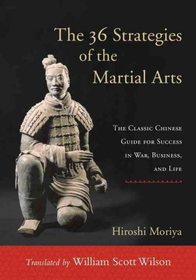 36 Strategies of the Martial Arts