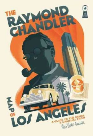 Raymond Chandler Map of Los Angeles