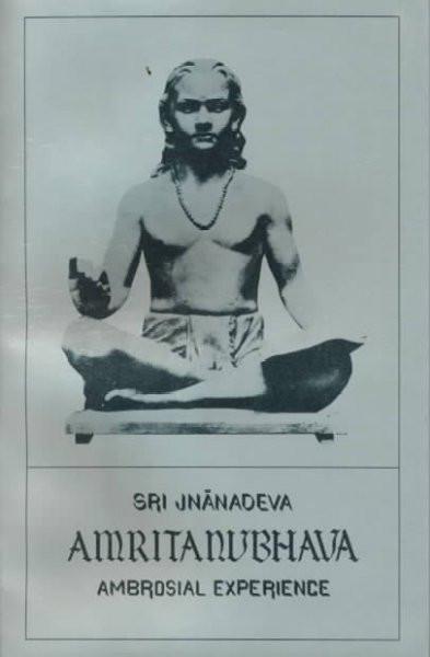 Sri Jnanadeva Amrtanubhava