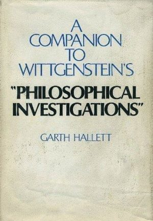 """Companion to Wittgenstein's """"Philosophical Investigations"""""""