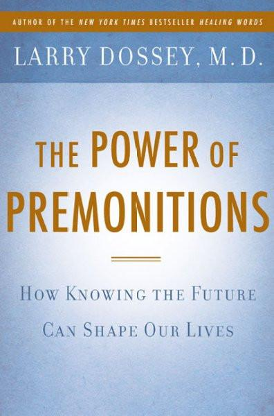 Power of Premonitions