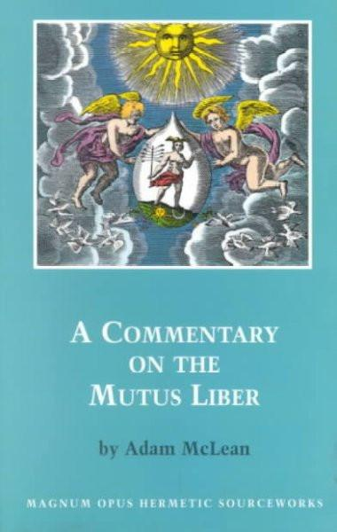 Commentary on the Mutus Liber