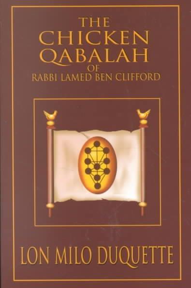 Chicken Qabalah of Rabbi Lamed Ben Clifford