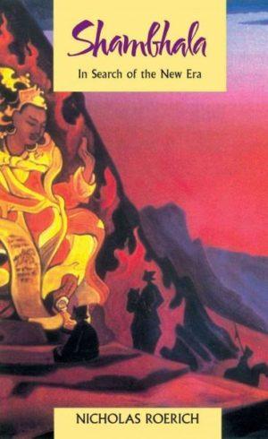 Shambhala : In Search of the New Era
