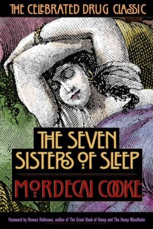 7 Sisters of Sleep : The Celebrated Drug Classic