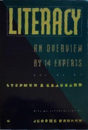 Literacy an Overview by Fourteen Experts
