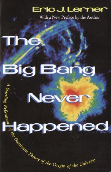 Big Bang Never Happened