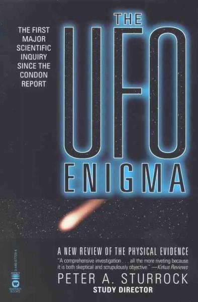Ufo Enigma : A New Review of the Physical Evidence