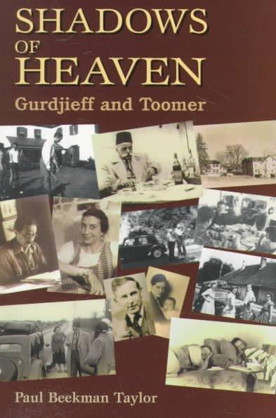 Shadows of Heaven : Gurdjieff and Toomer