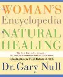 Woman's Encyclopedia of Natural Healing