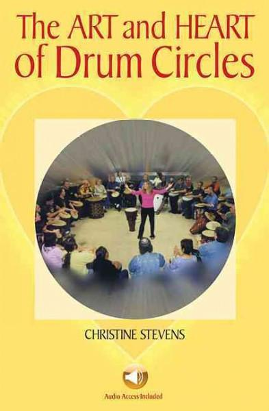 Art and Heart of Drum Circles