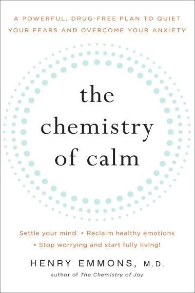 Chemistry of Calm