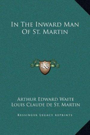 In the Inward Man of St. Martin