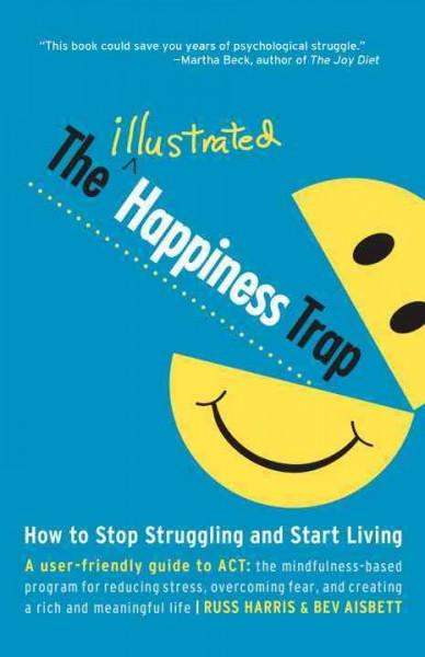 Illustrated Happiness Trap