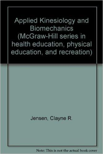Applied Kinesiology and Biomechanics