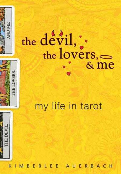 Devil, the Lovers, and Me