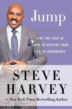 Jump : Take the Leap of Faith to Achieve Your Life of Abundance