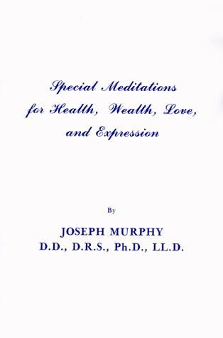 Special Meditations for Health, Wealth and Love