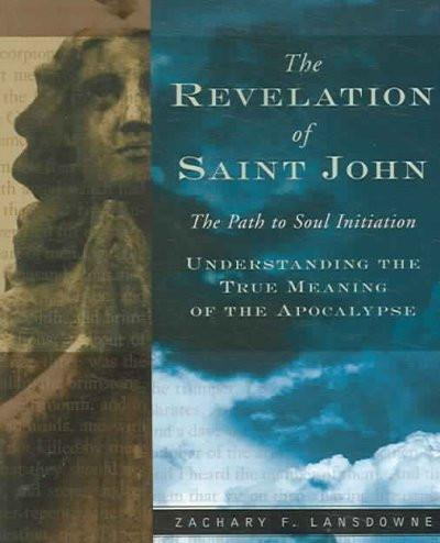 Revelation of St. John : The Path to Soul Initiation