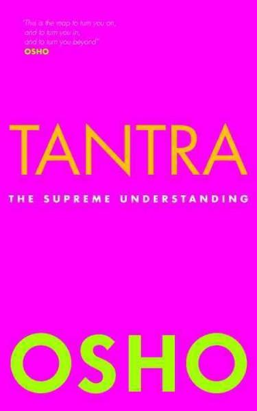 Tantra : The Supreme Understanding