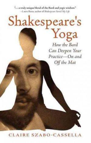 Shakespeare's Yoga