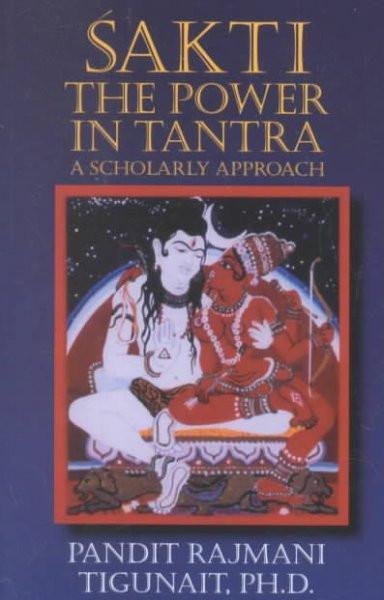 Sakti, the Power in Tantra