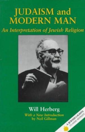 Judaism and Modern Man