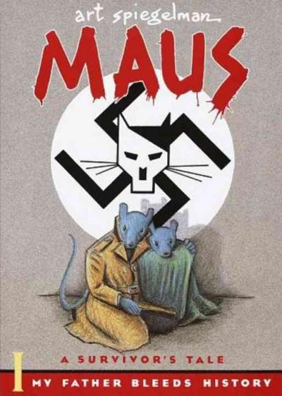 Maus a Survivors Tale : My Father Bleeds History