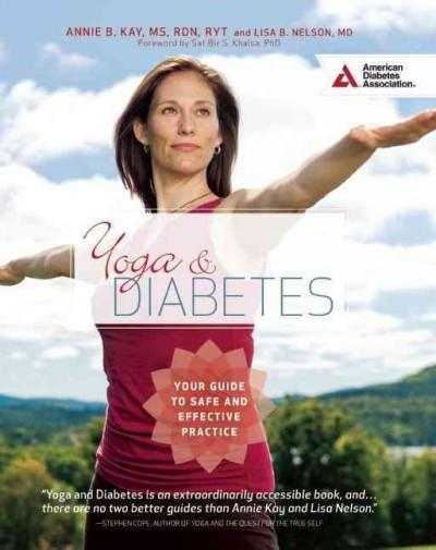 Yoga & Diabetes : Your Guide to Safe and Effective Practice