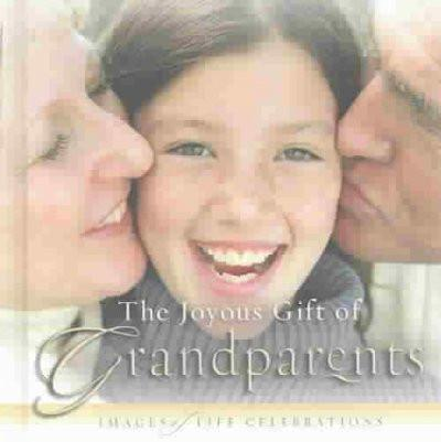 Joyous Gift of Grandparents
