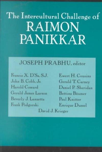 Intercultural Challenge of Raimon Panikkar