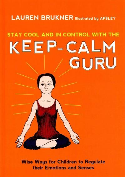 Stay Cool and in Control With the Keep-Calm Guru