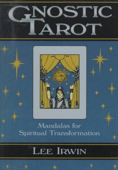 Gnostic Tarot : Mandalas for Spiritual Transformation