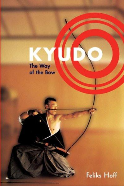 Kyudo : The Way of the Bow