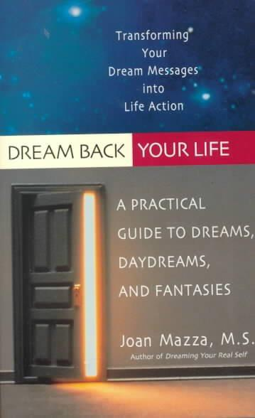 Dream Back Your Life