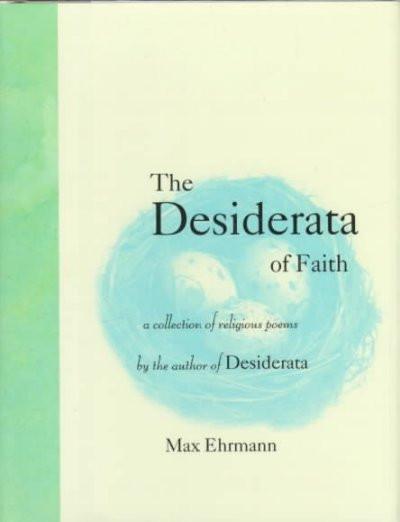 Desiderata of Faith