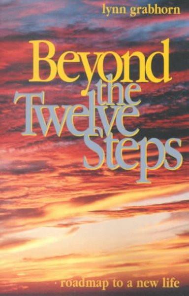 Beyond the Twelve Steps