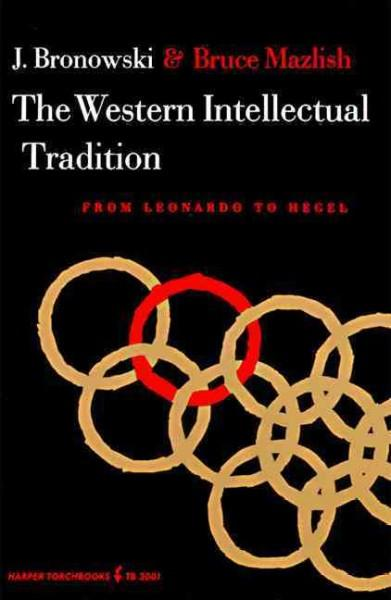 Western Intellectual Tradition, from Leonardo to Hegel