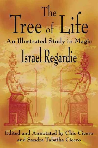 Tree of Life : An Illustrated Study in Magic