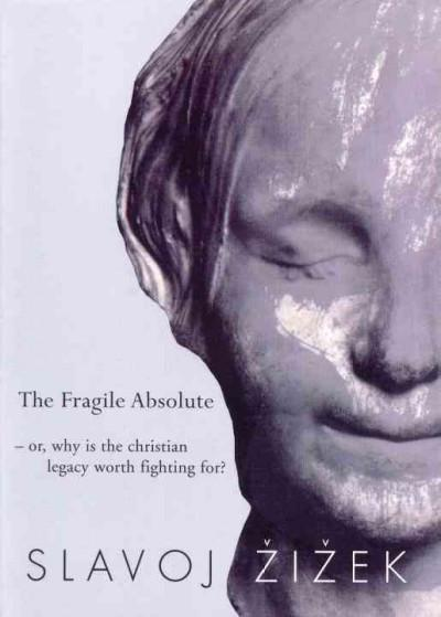 Fragile Absolute