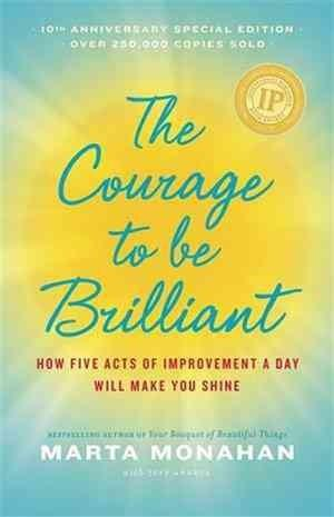Courage to Be Brillant