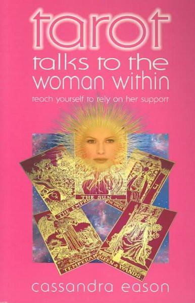 Tarot Talks to the Woman Within