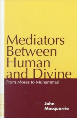 Mediators Between Human and Divine