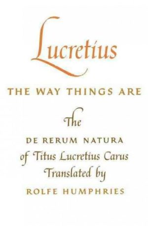 Lucretius the Way Things Are