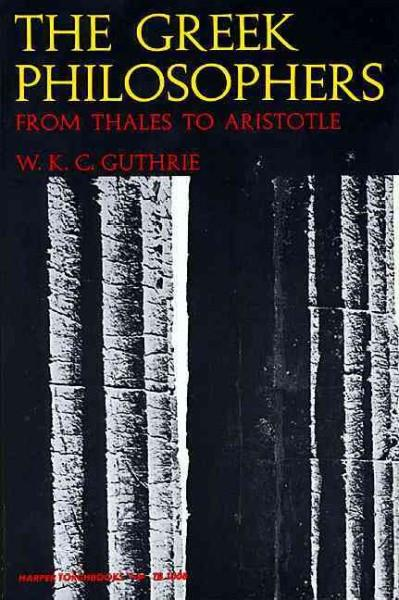 Greek Philosophers from Thales to Aristotle